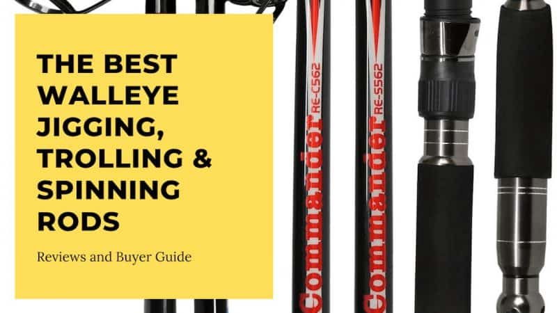 The Best Walleye Jigging, Trolling, Spinning Rods - Reviews and Buyer Guide - Best Walleye Rods copy min